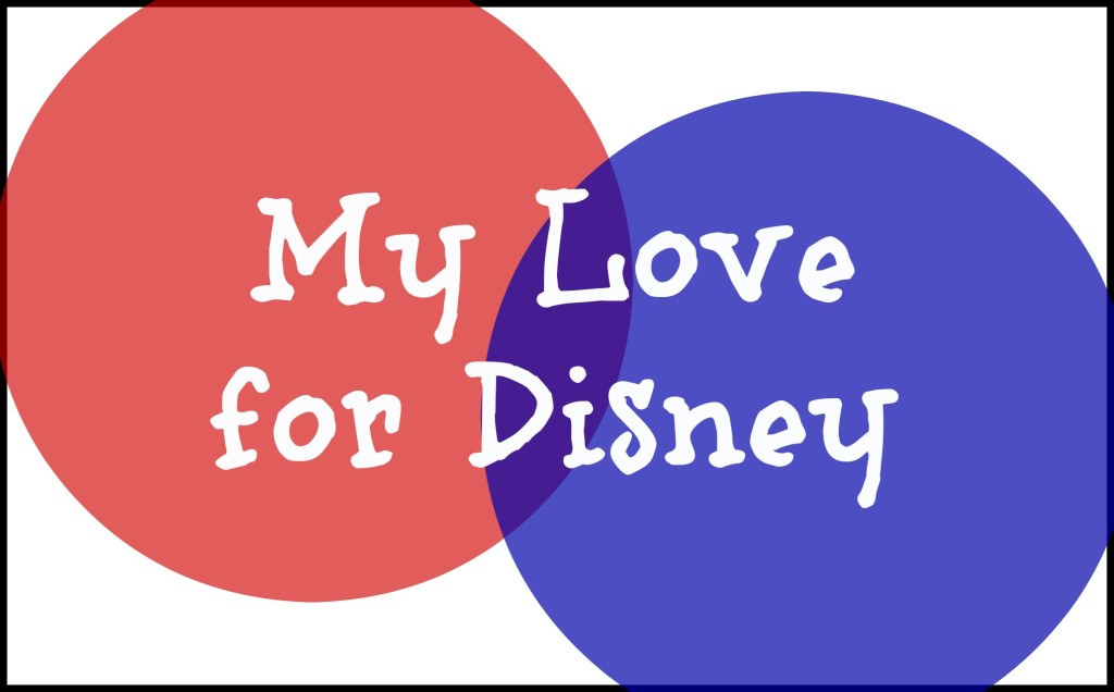 my-love-for-disney-2
